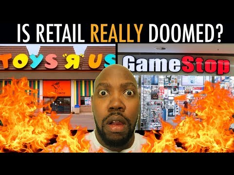 Gamestop and Toys R Us: The Fail of Retail