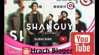 SHANGUY - La Louze | Official Audio