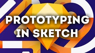 Creating Prototypes natively in Sketch 49!