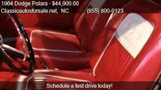 1964 Dodge Polara  for sale in Nationwide, NC 27603 at Class #VNclassics