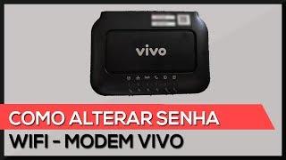 Como alterar senha WIFI no modem da VIVO (MitraStar)