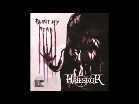 Hateskor - My Golden Void (HQ) - Paint My Fear