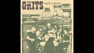 The Grits Make A Sound (BBE Official)