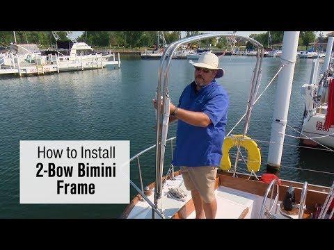 How to Install a 2 Bow Bimini Frame