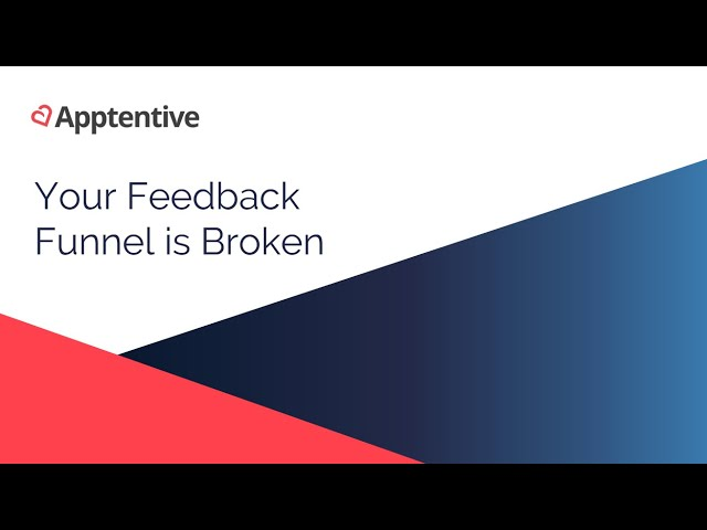 Post for video 'Your Mobile Feedback Funnel is Broken