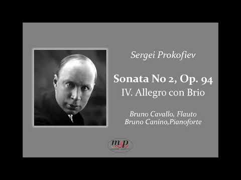 Bruno Cavallo  Prokofiev, Sonata n 2 Op  94   IV Tempo, Allegro con Brio