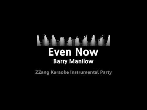 Barry Manilow-Even Now (Instrumental) [ZZang KARAOKE]