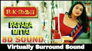 Pappara Mittai 8D Audio Song RK Nagar Premji Amaran Tamil 8D Songs