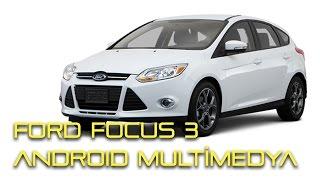 ford focus 3 android multimedya navigasyon ekranli teyp