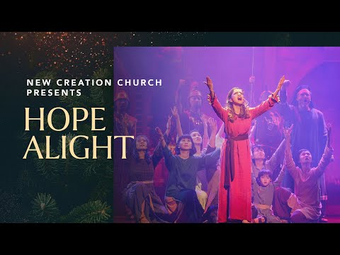 Hope Alight Musical, Christmas 2016  New Creation Church