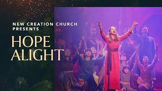 Hope Alight Musical, Christmas 2016   New Creation Church