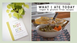 What I Ate Today: Healthy Vegan Recipes