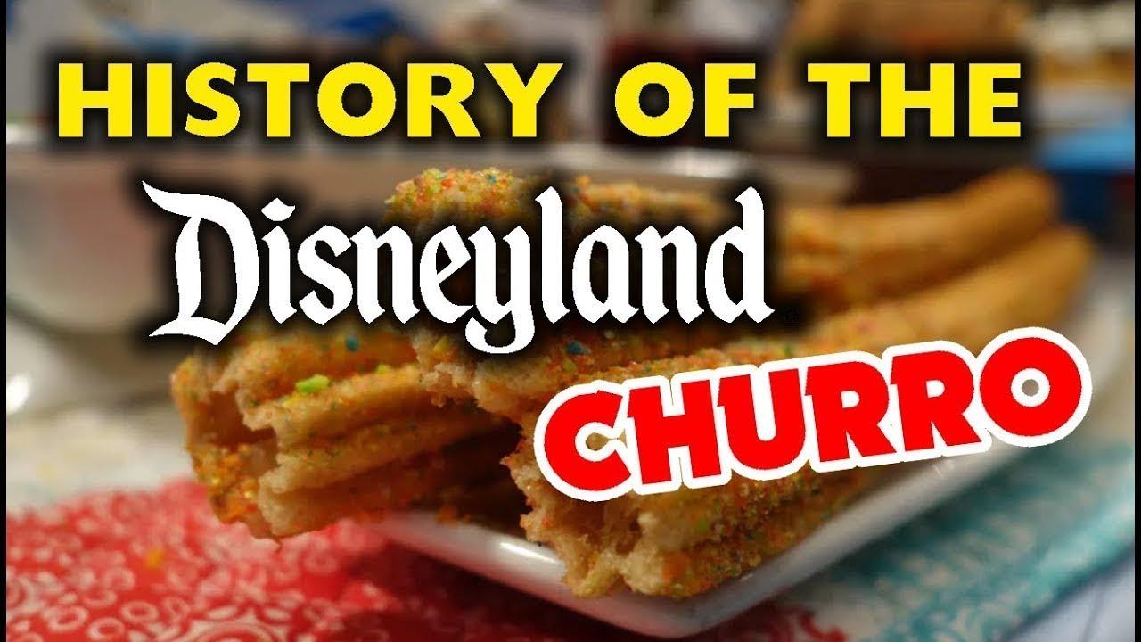 History of the Disneyland Churro | Disneyland Secrets and History