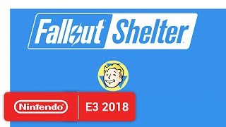 Fallout Shelter - Nintendo Switch Trailer - Nintendo E3 2018