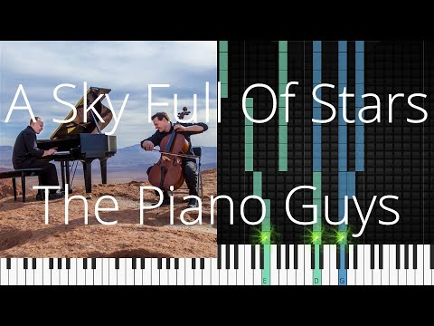 🎹 A Sky Full Of Stars, The Piano Guys, Synthesia Piano Tutorial