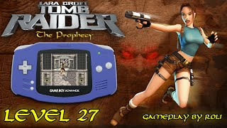 Tomb Raider: The Prophecy (GBA) - Level 27 [MECH] Walkthrough