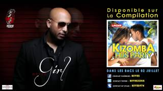 [ZOUK] BEYES - GIRL - 2012 ( EXTRAIT DE KIZOMBA HITS PARTY CHEZ WAGRAM