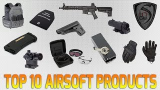 TOP TEN AIRSOFT PRODUCTS EVERY PLAYER NEEDS - SPARTAN117GW