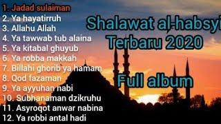 Download Lagu Shalawat al-habsyi terbaru 2020-full album-tanpa iklan mp3