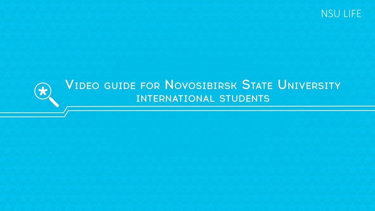 Video guide for Novosibirsk State University international students