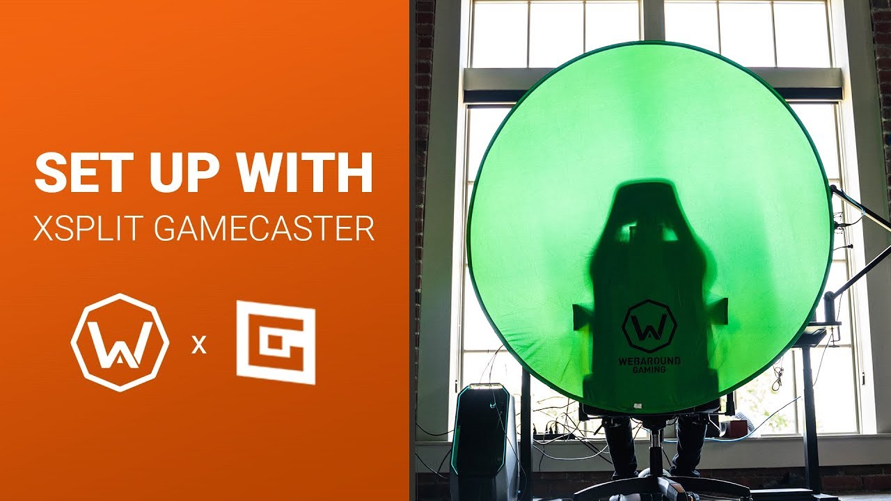 Webaround Green Screen: How to Set Up with XSplit Gamecaster