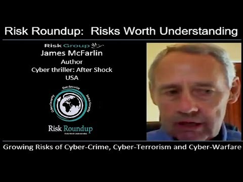 Growing Risks of Cyber Crime, Cyber Terrorism and Cyber Warfare