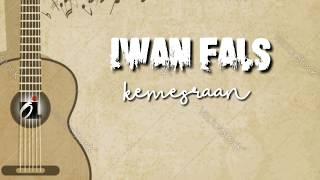Iwan Fals ~ Kemesraan [Lirik]🎵
