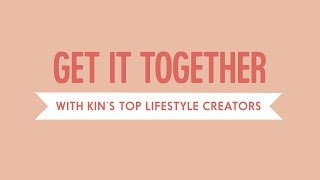 """""""Get it Together"""" with Kin Community"""