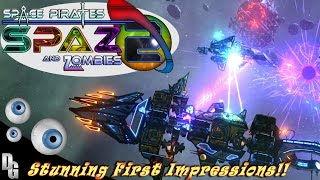 Space Pirates and Zombies 2 ► Deluks First Impressions and Gameplay! (Must See!)