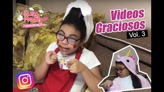 Videos graciosos instagramers Vol 3 - Susy Mouriz