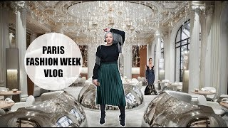 WEEKLY VLOG : PARIS FASHION WEEK & HOTEL DE LUXE ⎮ma SEMAINE