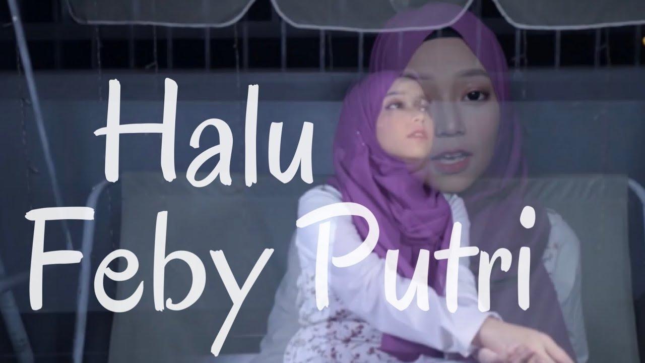 [COVER] Halu - Feby putri cover by WINDYFAJ - YouTube