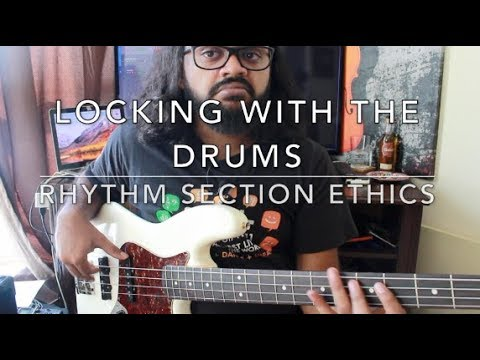 Locking with the drums - | Rhythm Section ethics |