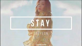 TAEYEON - STAY (Sub Español | Eng Sub | Kanji | Roma) HD