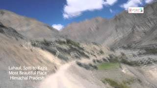 Lahaul, Spiti to Kaza Most Beautiful Place in Himachal Pradesh