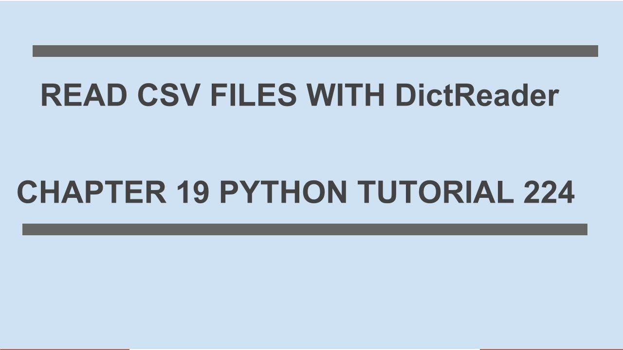Learn Python - Read CSV files with DictReader : Python