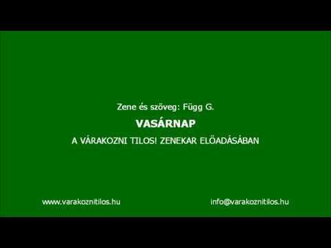 Várakozni Tilos! - Vasárnap (Official Lyrics Video)