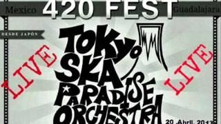 Tokyo Ska Paradise Orchestra 6. Soul Growl - LIVE 420 Fest Guadalajara 2013