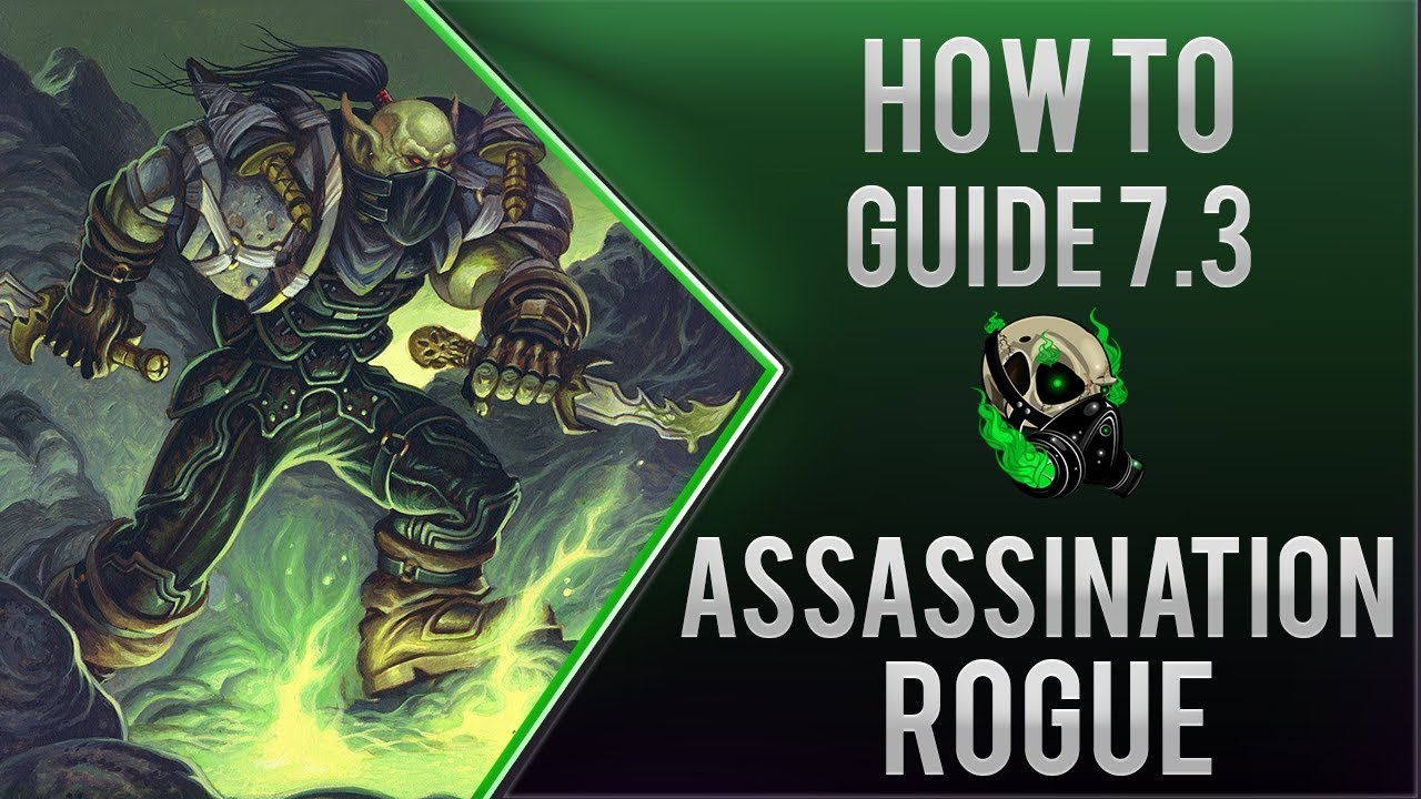 Assasination Rogue Guide To Tomb Of Sargares 7 2 5 To 7 3 World Of Warcraft Youtube