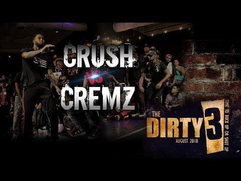 Cremz Vs Crush | Tha Dirty 3