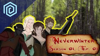 Neverwinter | Season 01 Episode 01 | Is Everything Connected?