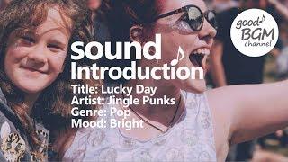pop [No Copyright Music] Lucky Day - Jingle Punks