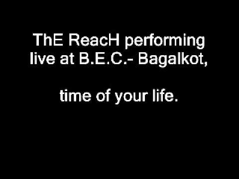ThE Reach Performing Time Of Your Life