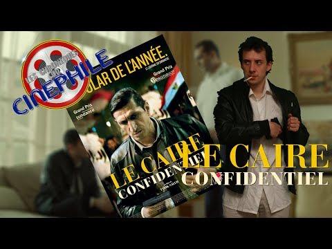 Les chroniques du cinéphile - Le Caire Confidentiel streaming vf