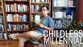 Childless Millennial Reads Children