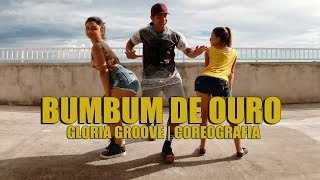 Baixar Bumbum de Ouro - Gloria Groove | Coreografia | Cia Irtylo Santos