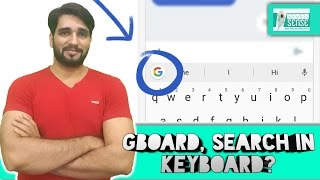 Google Search in keyboard, No copy Paste Gboard review?