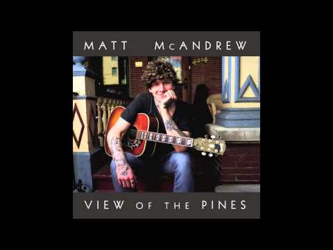 Matt McAndrew- Burning Bridges