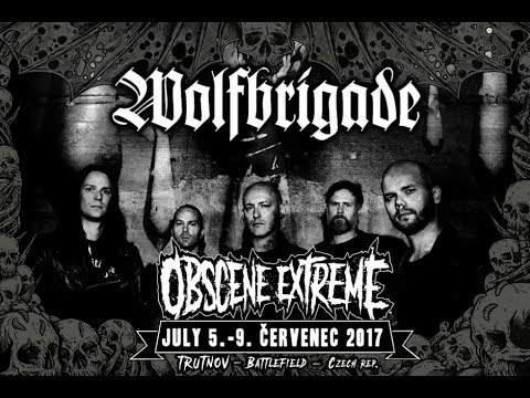 Wolfbrigade  live  @ Obscene Extreme 2017   7/7/2017