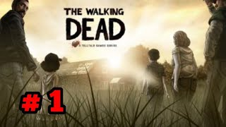 The walking Dead - Gameplay Walkthrough Part 1(iOS,Android)